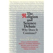 The Religion and Science Debate by Harold W. Attridge