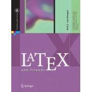 LaTeX and Friends by Marc R.C. van Dongen