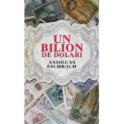 Un bilion de dolari - Andreas Eschbach