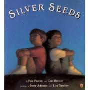 Silver Seeds by Paul; et al Paolilli