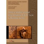 Omul și mediul animal între mileniile VII-IV î.e.n. la Dunărea de Jos.