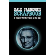 Dale Carnegie's Scrapbook: A Treasury of the Wisdom of the Ages, Paperback