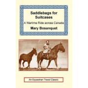 Saddlebags for Suitcases by Mary Bosanquet