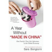 A Year without Made in China by Sara Bongiorni
