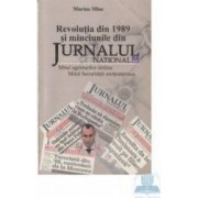 Revolutia din 1989 si minciunile din Jurnalul National - Marius Mioc