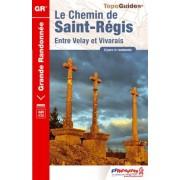 Wandelgids 430 Le chemin de Saint-Régis entre Velay et Vivarais GR430   FFRP