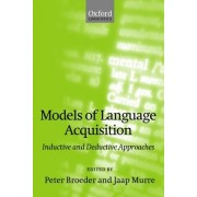 Models of Language Acquisition by Peter Broeder