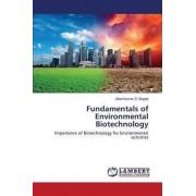 Fundamentals of Environmental Biotechnology by Bagde Uttamkumar S