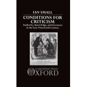 Conditions for Criticism by Professor of English Literature Ian Small