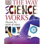 The Way Science Works by Sharon Anne Holgate
