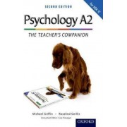 The Complete Companions: A2 Teacher's Companion for AQA A Psychology by Mike Cardwell