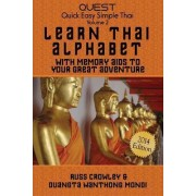 Learn Thai Alphabet with Memory AIDS to Your Great Adventure by MR Russ Crowley