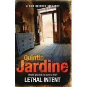 Lethal Intent (Bob Skinner Series, Book 15) by Quintin Jardine