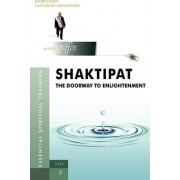 Shaktipat - The Doorway to Enlightenment by Mark Griffin