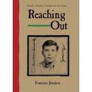 Reaching Out by Francisco Jimenez