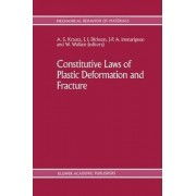 Constitutive Laws of Plastic Deformation and Fracture by A. S. Krausz