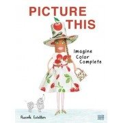 Picture This by Pascale Estellon