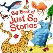 Big Book of Just So Stories by Rudyard Kipling