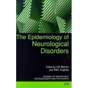 The Epidemiology of Neurological Disorders by Christopher N. Martyn