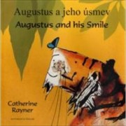 Augustus and His Smile in Slovakian and English by Catherine Rayner