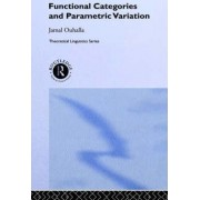 Functional Categories and Parametric Variation by Jamal Ouhalla