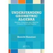 Understanding Geometric Algebra by Kenichi Kanatani