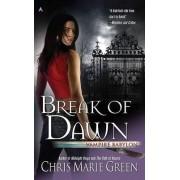 Break of Dawn by Chris Marie Green
