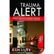 Trauma Alert by Radclyffe
