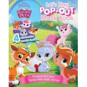 Palace Pets Let's Play Pop-Out Mask Book by Parragon Books