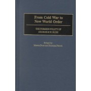 From Cold War to New World Order by Meena Bose