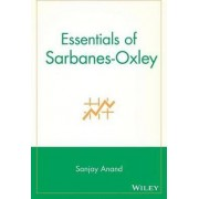 Essentials of Sarbanes-Oxley by Sanjay Anand
