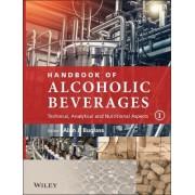 Handbook of Alcoholic Beverages by Alan J. Buglass