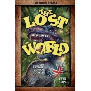 The Lost World - An Arthur Conan Doyle Graphic Novel by Petr Kopl