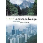 Introduction to Landscape Design by John L. Motloch
