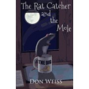 The Rat Catcher and the Mole