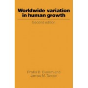 Worldwide Variation in Human Growth by Phyllis B. Eveleth