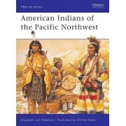 American Indians of the Pacific North West by Elizabeth Von Aderkas