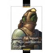Veinte mil leguas de viaje submarino/ Twenty Thousand Leagues under the Sea by Jules Verne