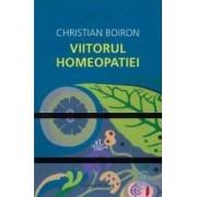 Viitorul homeopatiei - Christian Boiron