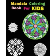 Mandala Coloring Book for Kids by Leo P