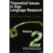 Theoretical Issues in Sign Language Research: Psychology v. 2 by Susan D. Fischer