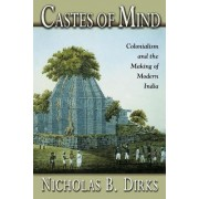 Castes of Mind by Nicholas B. Dirks
