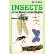 Insects of the Great Lakes Region by Gary A. Dunn
