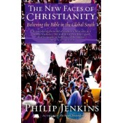 The New Faces of Christianity by Philip Jenkins