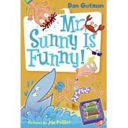 Mr. Sunny is Funny! by Dan Gutman