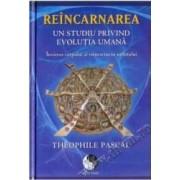 Reincarnarea - Theophile Pascal