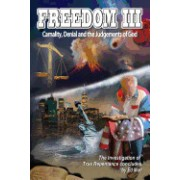 Freedom III: Carnality, Denial and the Judgments of God