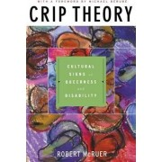 Crip Theory by Robert McRuer