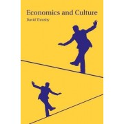 Economics and Culture by David Throsby