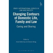 Changing Contours of Domestic Life, Family and Law by Anne Bottomley